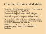 il ruolo del trasporto e della logistica