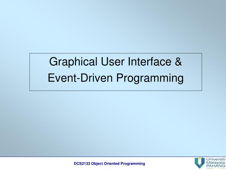 graphical user interface event driven programming n.