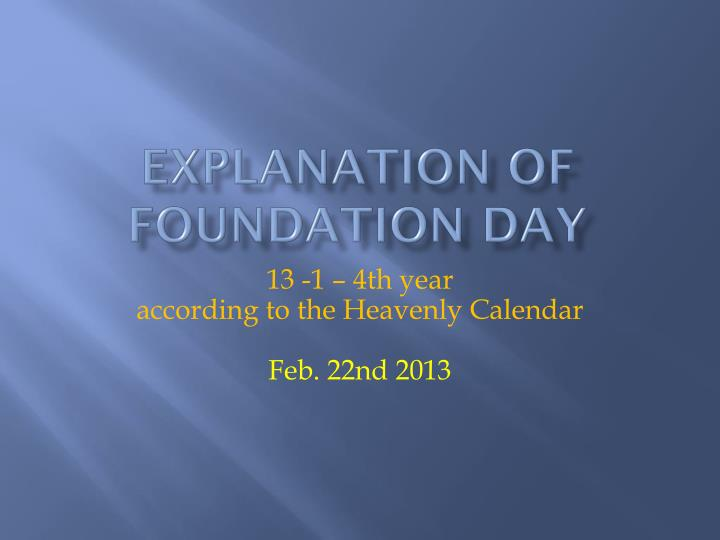 explanation of foundation day n.