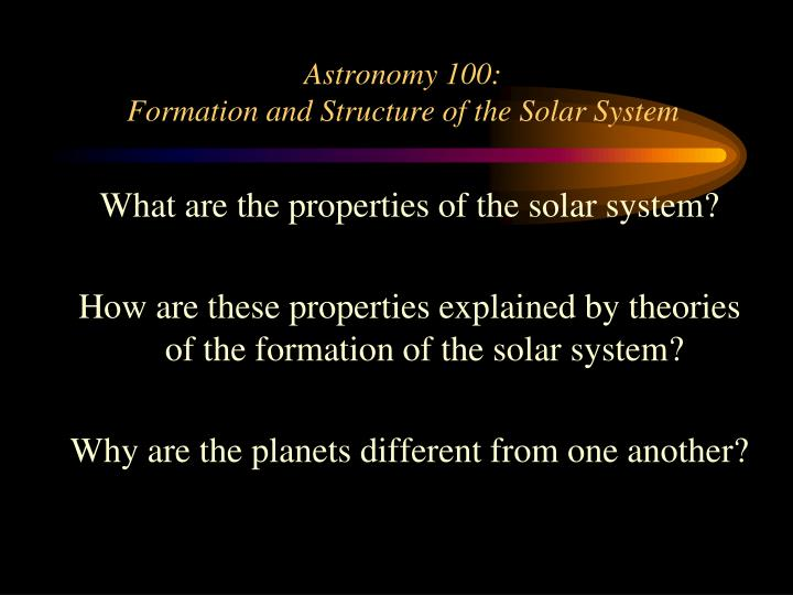 astronomy 100 formation and structure of the solar system n.