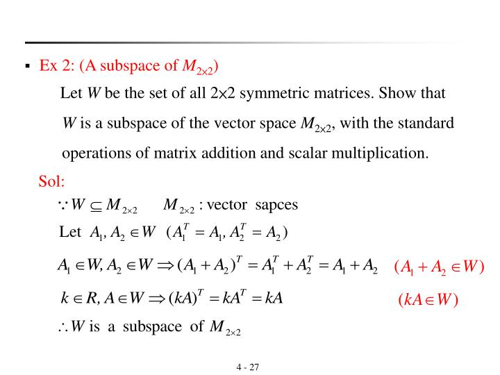 Ex 2: (A subspace of