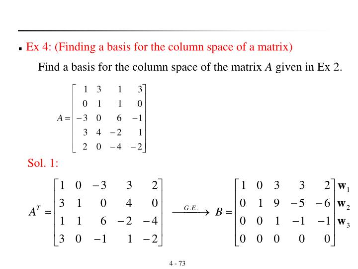 Ex 4: (Finding a basis for the column space of a matrix)