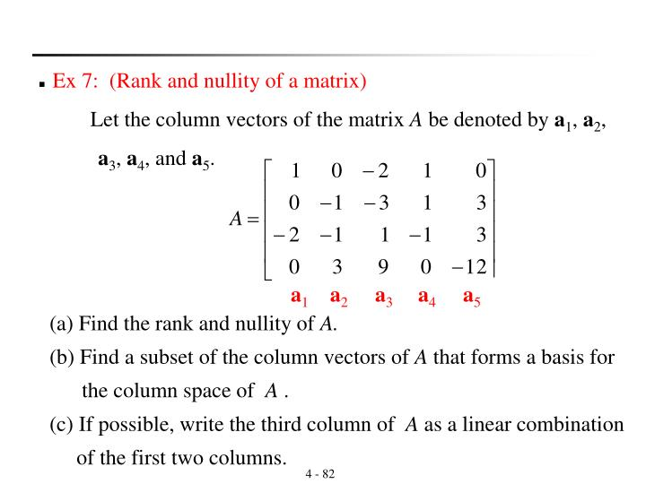 Ex 7:  (Rank and nullity of a matrix)