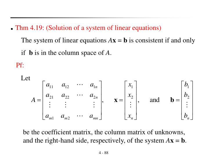 Thm 4.19: (Solution of a system of linear equations)