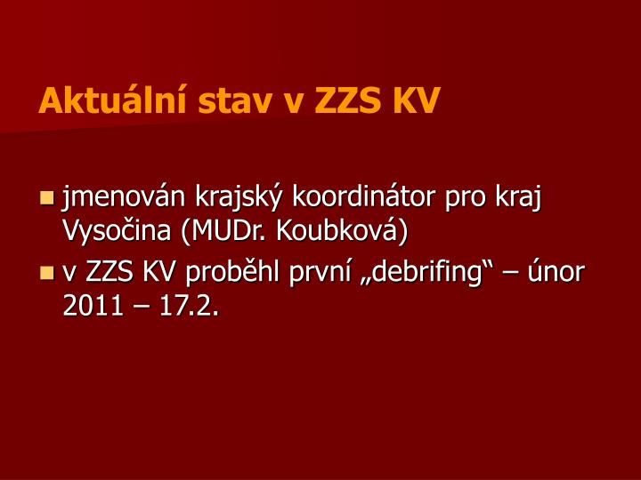 Aktuální stav v ZZS KV