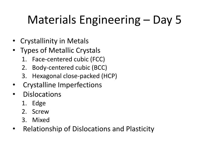PPT - Materials Engineering - Day 5 PowerPoint ...