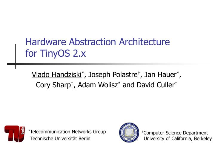 hardware abstraction architecture for tinyos 2 x n.