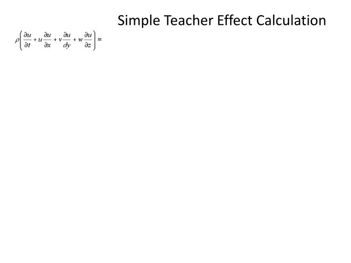 Simple Teacher Effect Calculation