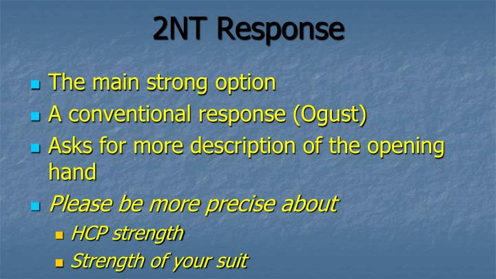 2NT Response