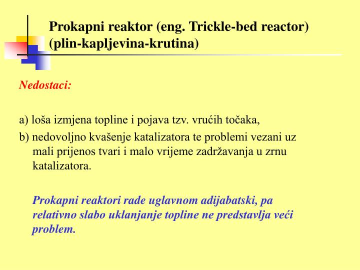 Prokapni reaktor (eng. Trickle-bed reactor)