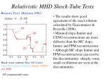 relativistic mhd shock tube tests1