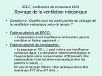 srlf conf rence de consensus 2001 sevrage de la ventilation m canique