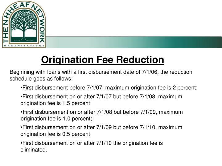 Origination Fee Reduction