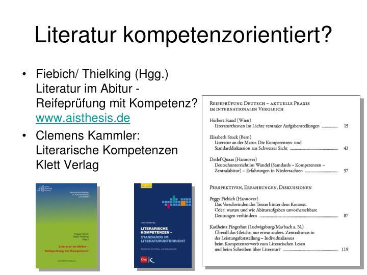 Literatur kompetenzorientiert?