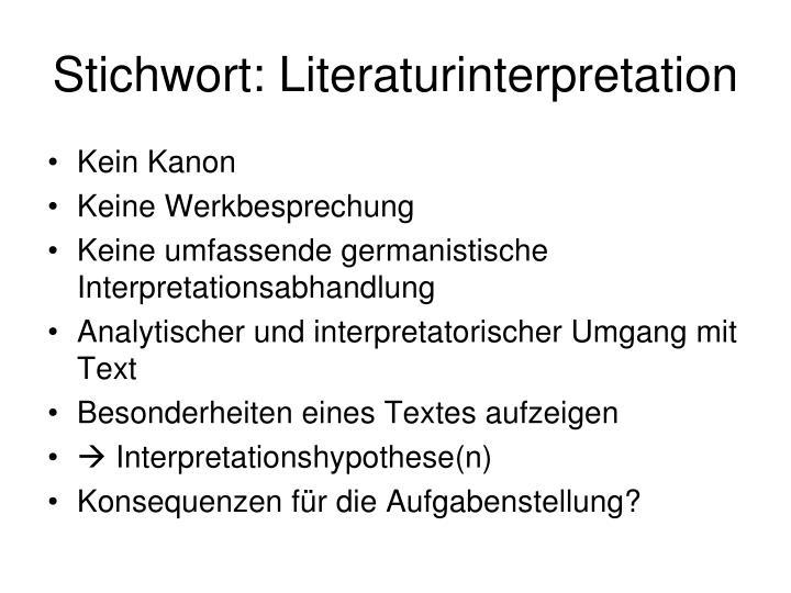 Stichwort: Literaturinterpretation