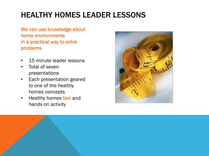 Healthy homes leader lessons