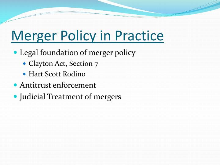 Merger Policy in Practice