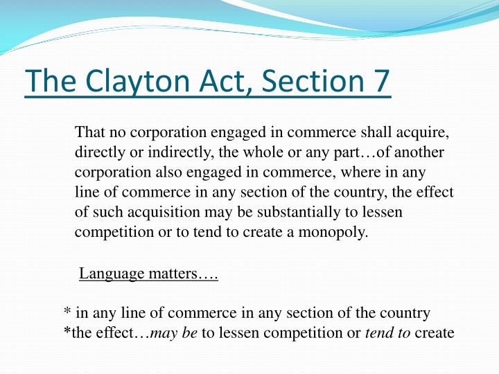 The Clayton Act, Section 7