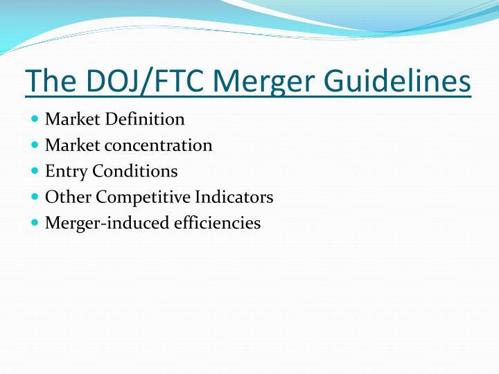 The DOJ/FTC Merger Guidelines