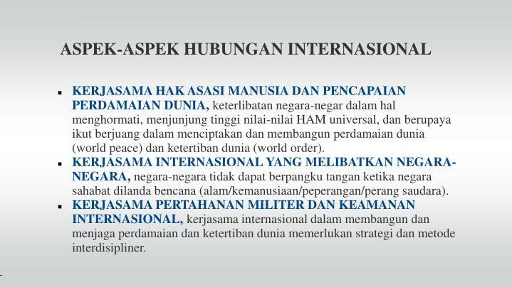 ASPEK-ASPEK HUBUNGAN INTERNASIONAL