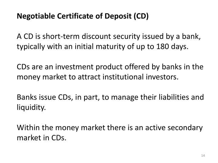 Negotiable Certificate of Deposit (CD)