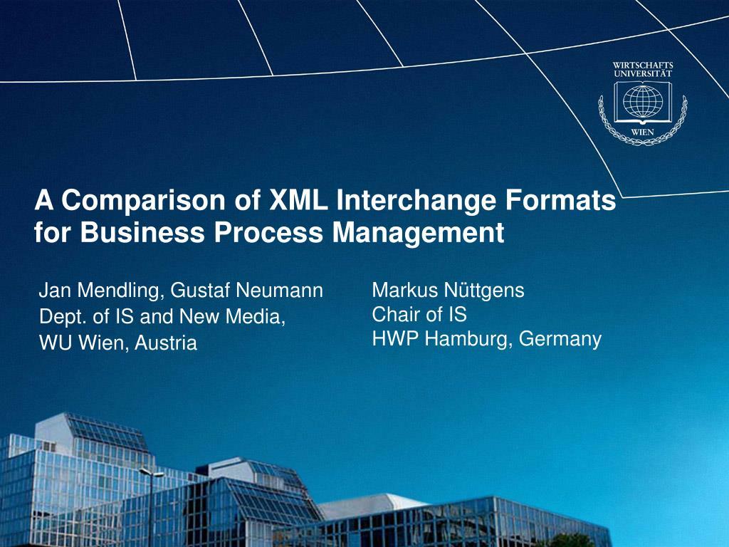 A Comparison Of Xml Interchange Formats For Business Process Management N