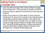 adding fields to the report in design view
