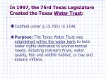 in 1997 the 75rd texas legislature created the texas water trust