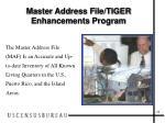 master address file tiger enhancements program1