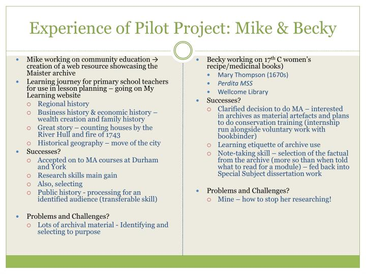 Experience of Pilot Project: Mike & Becky