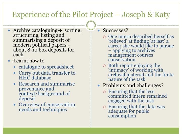 Experience of the Pilot Project – Joseph & Katy