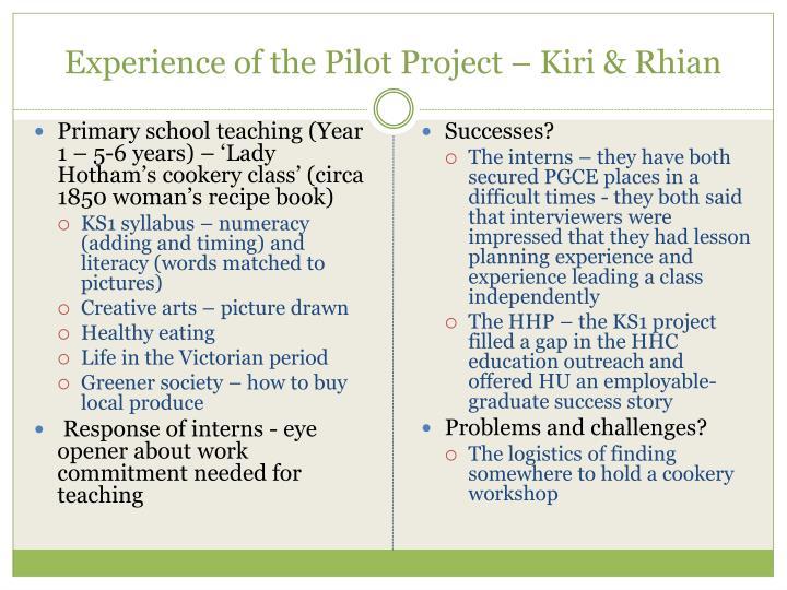 Experience of the Pilot Project – Kiri & Rhian