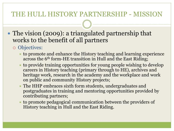 The hull history partnership mission