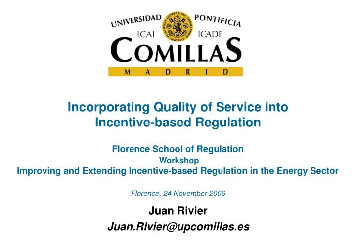 incorporating quality of service into incentive based regulation n.