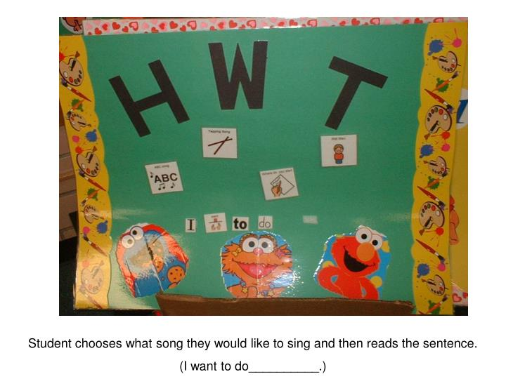 Student chooses what song they would like to sing and then reads the sentence.