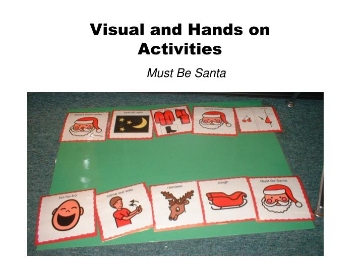 Visual and Hands on Activities