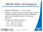 right size with simplicity