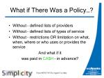 what if there was a policy