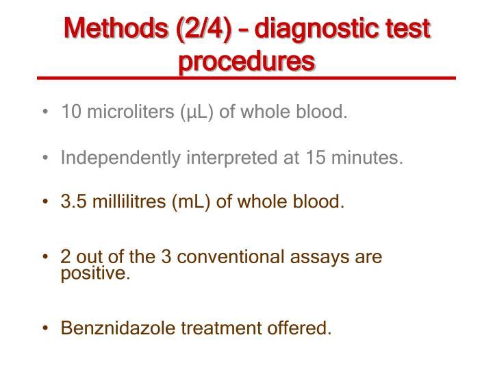 Methods (2/4) – diagnostic test procedures