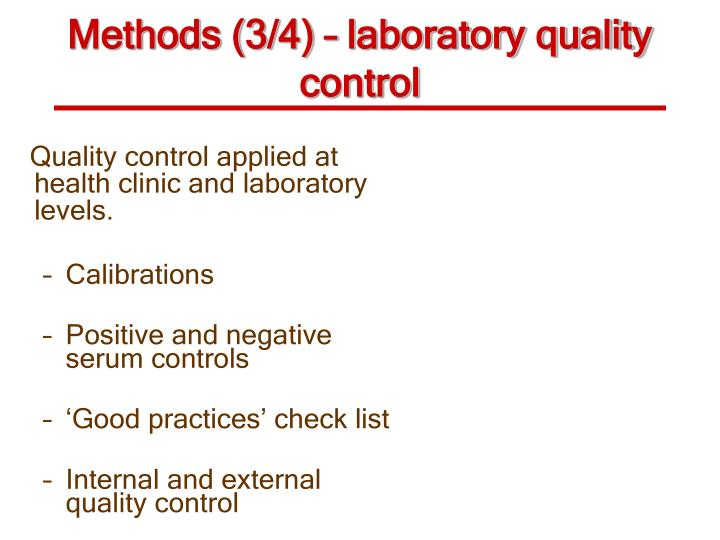 Methods (3/4) – laboratory quality control