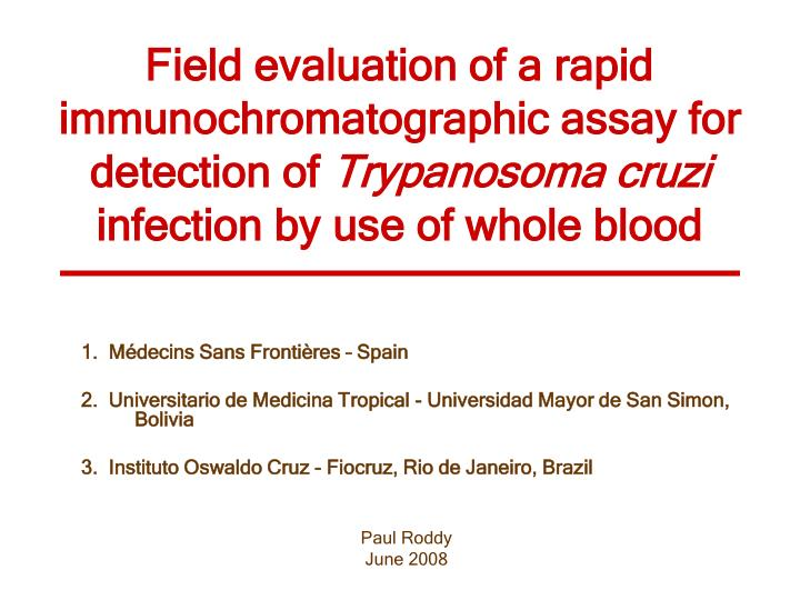 Field evaluation of a rapid immunochromatographic assay for detection of