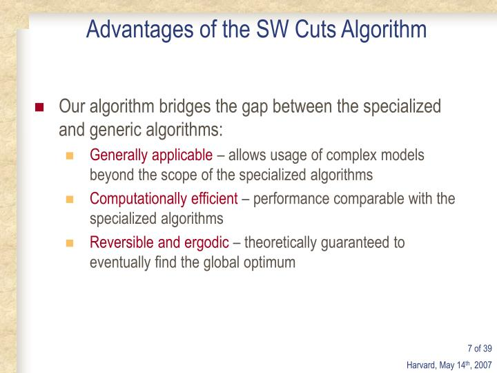 Advantages of the SW Cuts Algorithm