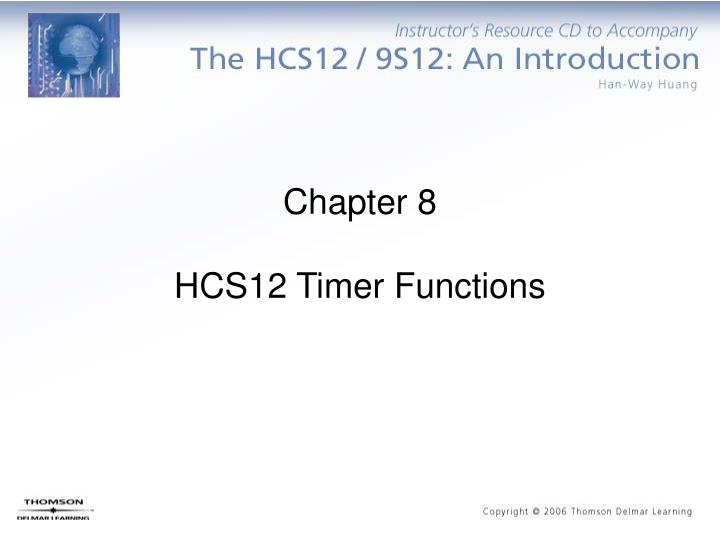 chapter 8 hcs12 timer functions n.