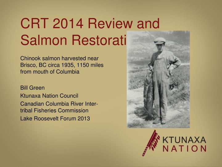 crt 2014 review and salmon restoration n.
