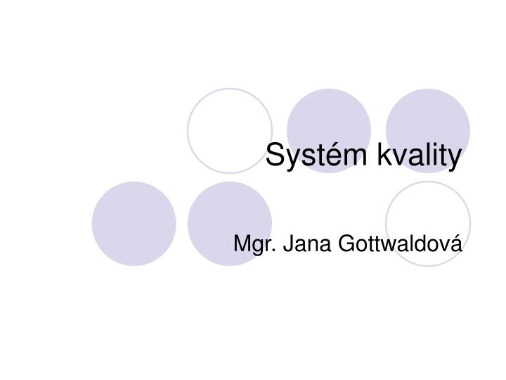 syst m kvality n.
