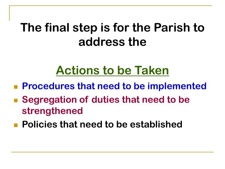 The final step is for the Parish to address the