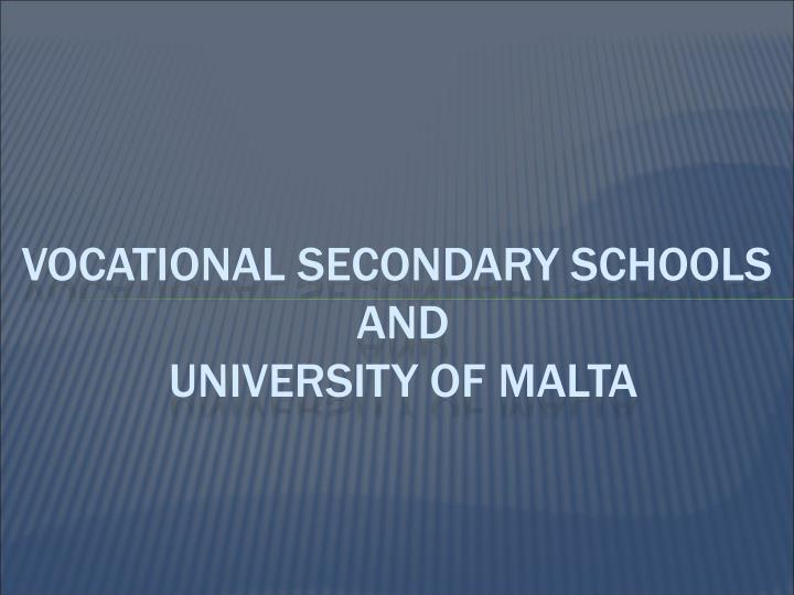 vocational secondary schools and university of malta n.