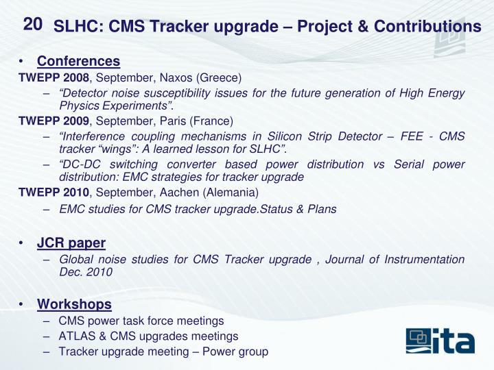 SLHC: CMS Tracker upgrade – Project & Contributions