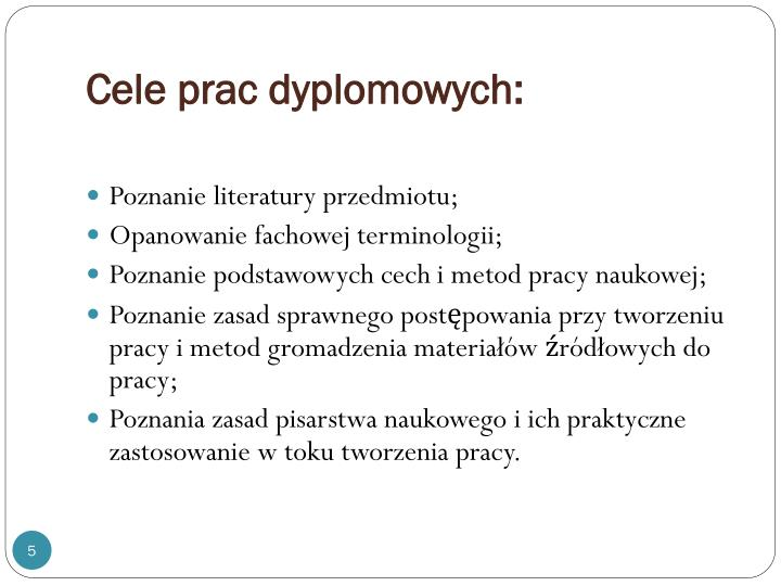 Cele prac dyplomowych: