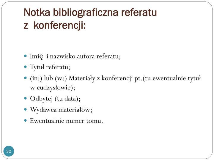 Notka bibliograficzna referatu